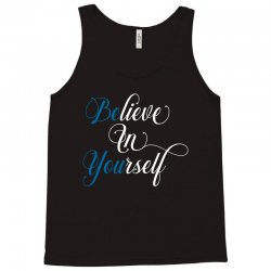 believe in yourself for dark Tank Top | Artistshot