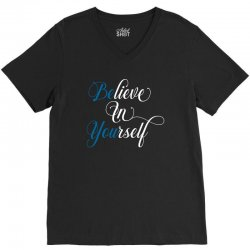 believe in yourself for dark V-Neck Tee | Artistshot