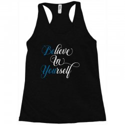 believe in yourself for dark Racerback Tank | Artistshot