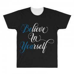 believe in yourself for dark All Over Men's T-shirt | Artistshot