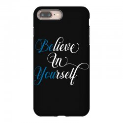 believe in yourself for dark iPhone 8 Plus Case | Artistshot