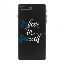 believe in yourself for dark iPhone 7 Plus Case | Artistshot