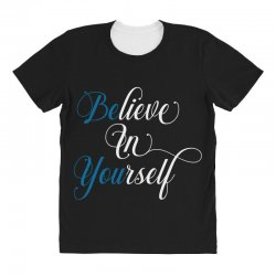 believe in yourself for dark All Over Women's T-shirt | Artistshot