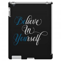believe in yourself for dark iPad 3 and 4 Case | Artistshot