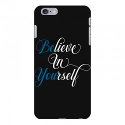 believe in yourself for dark iPhone 6 Plus/6s Plus Case | Artistshot
