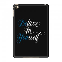 believe in yourself for dark iPad Mini 4 Case | Artistshot