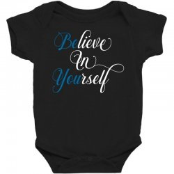 believe in yourself for dark Baby Bodysuit | Artistshot