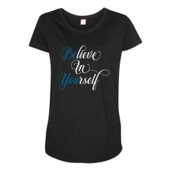 believe in yourself for dark Maternity Scoop Neck T-shirt | Artistshot