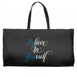 believe in yourself for dark Weekender Totes | Artistshot