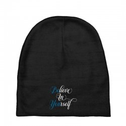 believe in yourself for dark Baby Beanies | Artistshot