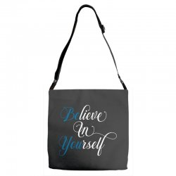 believe in yourself for dark Adjustable Strap Totes | Artistshot