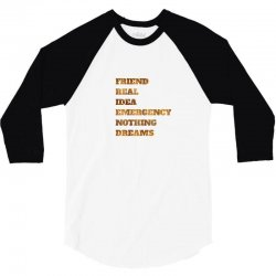 FRIEND REAL IDEA EMERGENCY NOTHING DREAMS 3/4 Sleeve Shirt | Artistshot