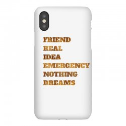 FRIEND REAL IDEA EMERGENCY NOTHING DREAMS iPhoneX Case | Artistshot