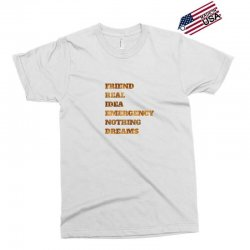 FRIEND REAL IDEA EMERGENCY NOTHING DREAMS Exclusive T-shirt | Artistshot