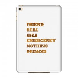 FRIEND REAL IDEA EMERGENCY NOTHING DREAMS iPad Mini 4 Case | Artistshot