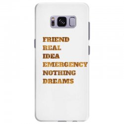 FRIEND REAL IDEA EMERGENCY NOTHING DREAMS Samsung Galaxy S8 Plus Case | Artistshot
