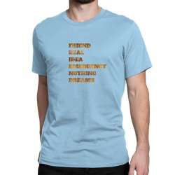 FRIEND REAL IDEA EMERGENCY NOTHING DREAMS Classic T-shirt | Artistshot