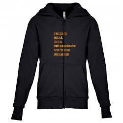 FRIEND REAL IDEA EMERGENCY NOTHING DREAMS Youth Zipper Hoodie | Artistshot