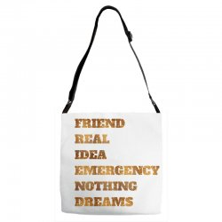 FRIEND REAL IDEA EMERGENCY NOTHING DREAMS Adjustable Strap Totes | Artistshot
