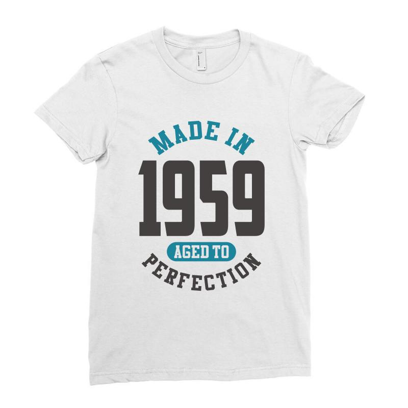 Made In 1959 Ladies Fitted T-shirt   Artistshot