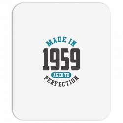 Made in 1959 Mousepad | Artistshot