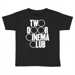 Two Door Cinema Club Toddler T-shirt | Artistshot