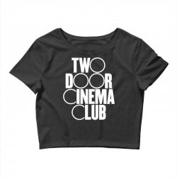 Two Door Cinema Club Crop Top | Artistshot