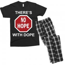 there's no hope dope Men's T-shirt Pajama Set | Artistshot