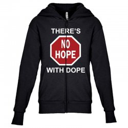 there's no hope dope Youth Zipper Hoodie | Artistshot