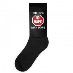 there's no hope dope Socks | Artistshot