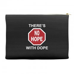there's no hope dope Accessory Pouches | Artistshot