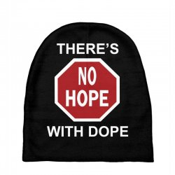 there's no hope dope Baby Beanies | Artistshot