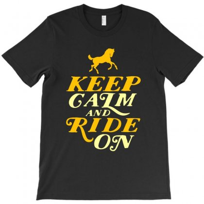 Keep Calm And Ride On Horse Riding T-shirt Designed By Vanode Art