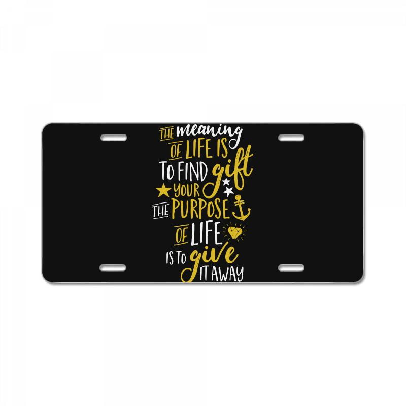 The Meaning Of Life License Plate  By Artistshot