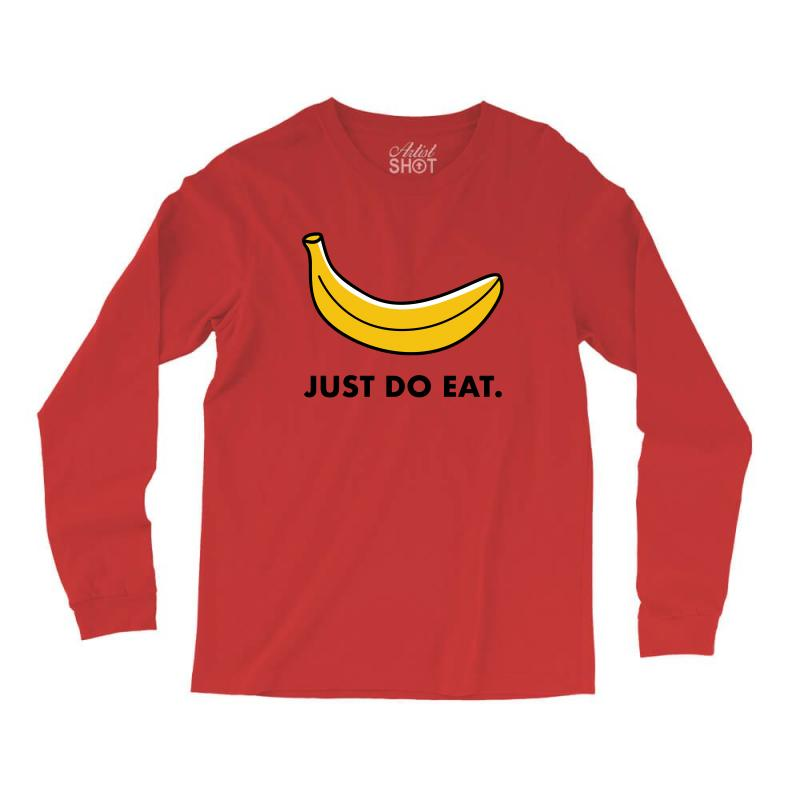 Just To Eat For Light Long Sleeve Shirts | Artistshot