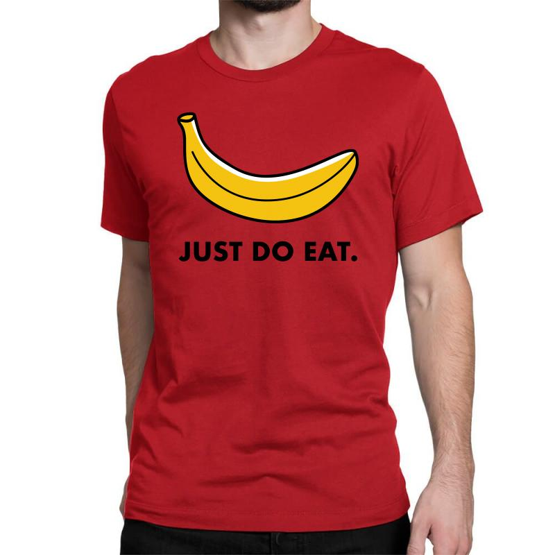 Just To Eat For Light Classic T-shirt | Artistshot