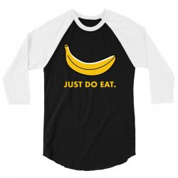 just to eat for dark 3/4 Sleeve Shirt | Artistshot