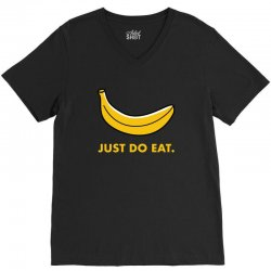 just to eat for dark V-Neck Tee | Artistshot