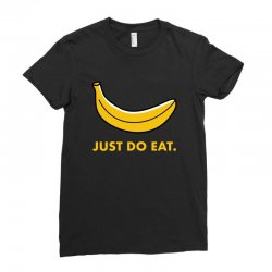 just to eat for dark Ladies Fitted T-Shirt | Artistshot