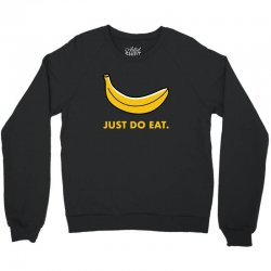 just to eat for dark Crewneck Sweatshirt | Artistshot
