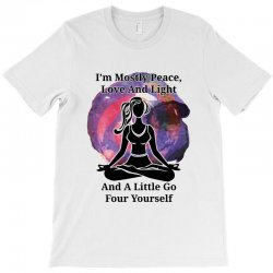 i'm mostly peace for light T-Shirt | Artistshot