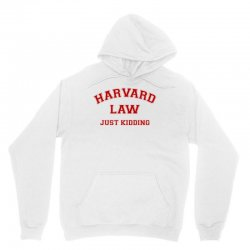 harvard law just kidding for light Unisex Hoodie | Artistshot