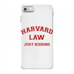 harvard law just kidding for light iPhone 7 Case | Artistshot