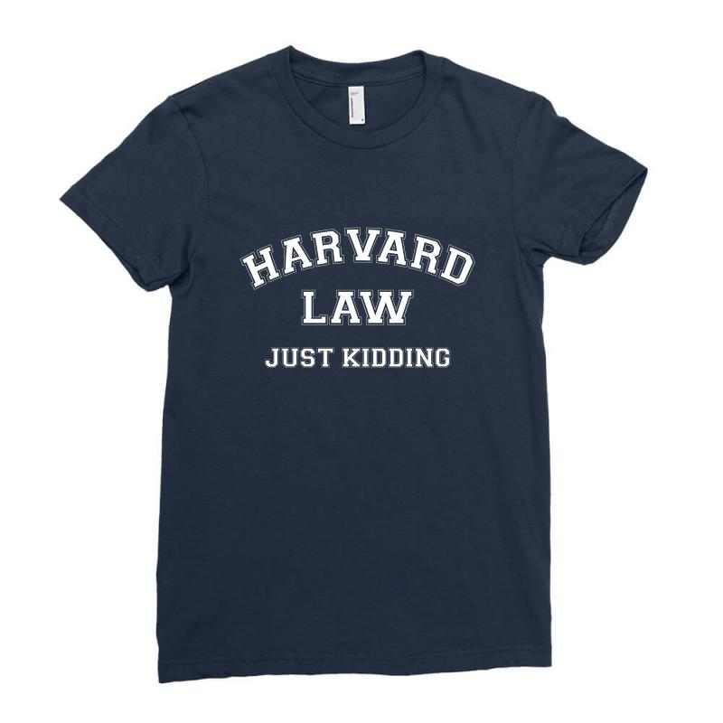 Harvard Law Just Kidding For Dark Ladies Fitted T-shirt | Artistshot