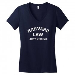 harvard law just kidding for dark Women's V-Neck T-Shirt | Artistshot