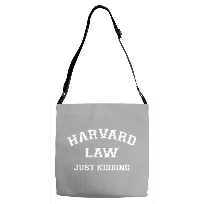 Harvard Law Just Kidding For Dark Adjustable Strap Totes | Artistshot