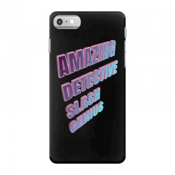 amazing detective slash genius for dark iPhone 7 Case | Artistshot