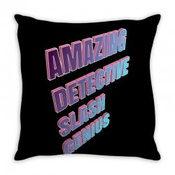 amazing detective slash genius for dark Throw Pillow | Artistshot