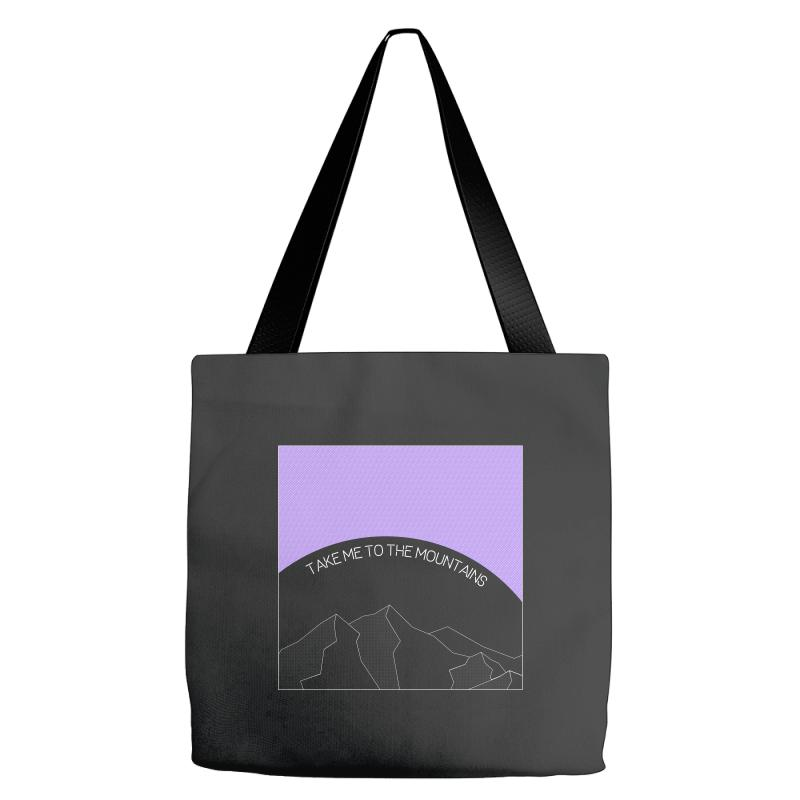 Take Me To The Mountains For Dark Tote Bags | Artistshot