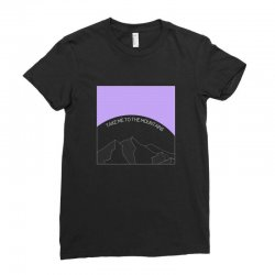 take me to the mountains for dark Ladies Fitted T-Shirt | Artistshot